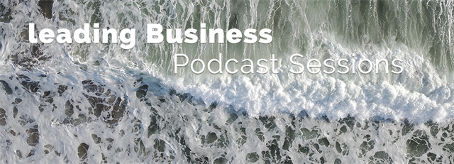 Podcast Sessions Business Leadership in Technology