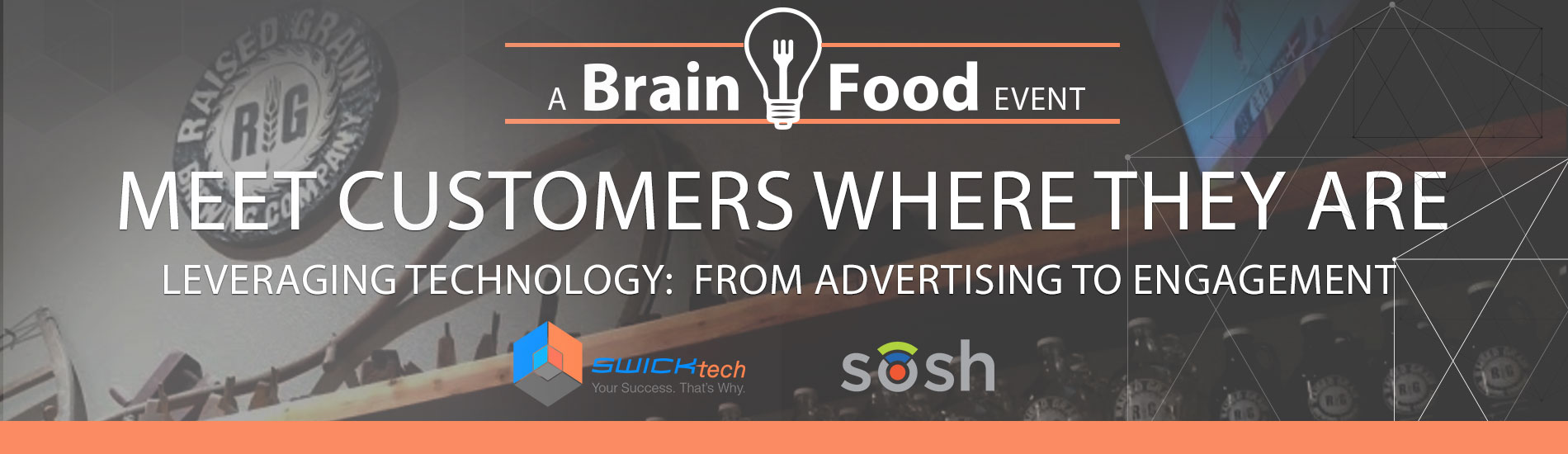 Sosh and SWICKtech Brain Food Event